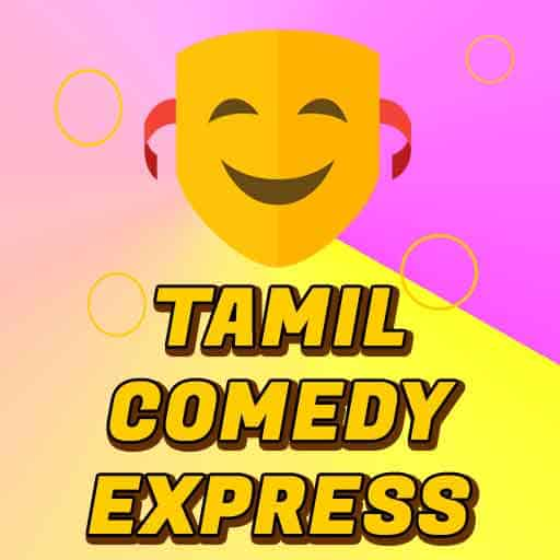 Tamil Comedy Express
